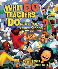 Cover: What DO Teachers Do (after YOU Leave School)?