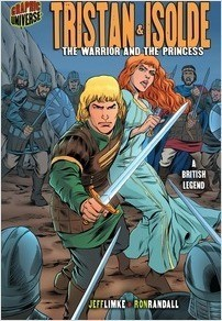Cover: Tristan & Isolde: The Warrior and the Princess [A British Legend]
