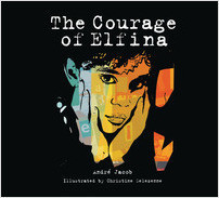 Cover: The Courage of Elfina