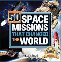 Cover: 50 Space Missions that Changed the World