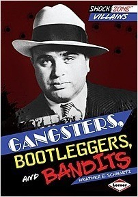 Cover: Gangsters, Bootleggers, and Bandits
