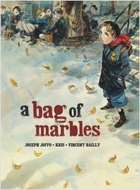 Cover: A Bag of Marbles: The Graphic Novel