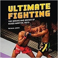 Cover: Ultimate Fighting: The Brains and Brawn of Mixed Martial Arts