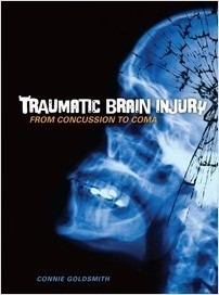 Cover: Traumatic Brain Injury: From Concussion to Coma