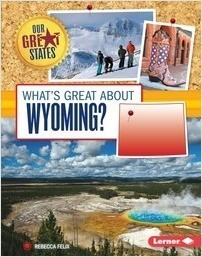 Cover: What's Great about Wyoming?