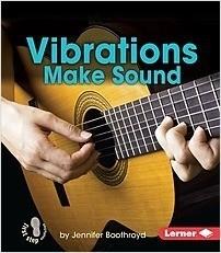Cover: Vibrations Make Sound