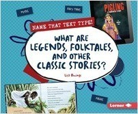 Cover: What Are Legends, Folktales, and Other Classic Stories?