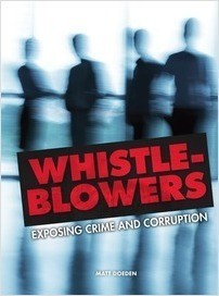 Cover: Whistle-Blowers: Exposing Crime and Corruption
