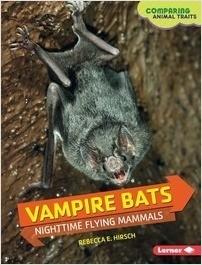 Cover: Vampire Bats: Nighttime Flying Mammals
