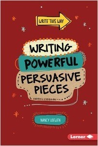 Cover: Writing Powerful Persuasive Pieces