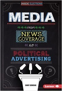 Cover: Media: From News Coverage to Political Advertising