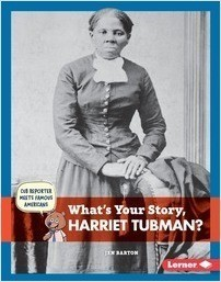 Cover: What's Your Story, Harriet Tubman?
