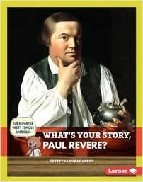 Cover: What's Your Story, Paul Revere?