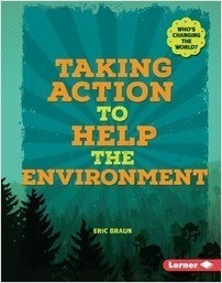 Cover: Taking Action to Help the Environment