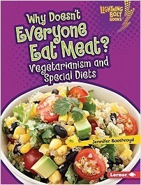 Cover: Why Doesn't Everyone Eat Meat?: Vegetarianism and Special Diets