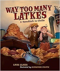 Cover: Way Too Many Latkes: A Hanukkah in Chelm