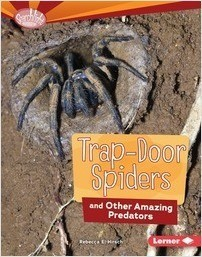 Cover: Trap-Door Spiders and Other Amazing Predators