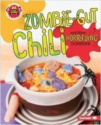 Cover: Zombie-Gut Chili and Other Horrifying Dinners