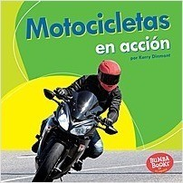 Cover: Motocicletas en acción (Motorcycles on the Go)