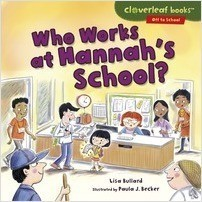 Cover: Who Works at Hannah's School?