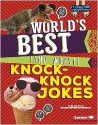 Cover: World's Best (and Worst) Knock-Knock Jokes