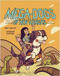 Cover: Mega-Dogs of New Kansas