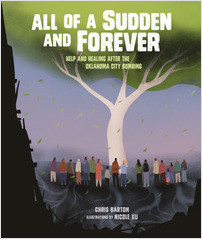 Cover: All of a Sudden and Forever: Help and Healing after the Oklahoma City Bombing