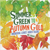 Cover: Summer Green to Autumn Gold: Uncovering Leaves' Hidden Colors