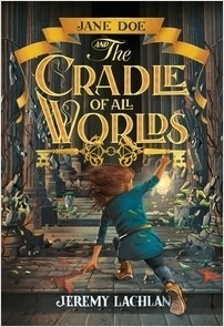 Cover: Jane Doe and the Cradle of All Worlds