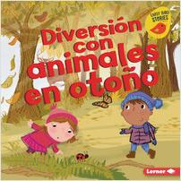Cover: Diversión con animales en otoño (Fall Animal Fun)