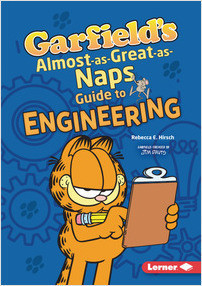 Cover: Garfield's ® Almost-as-Great-as-Naps Guide to Engineering