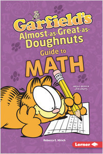 Cover: Garfield's ® Almost-as-Great-as-Doughnuts Guide to Math