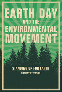 Cover: Earth Day and the Environmental Movement: Standing Up for Earth