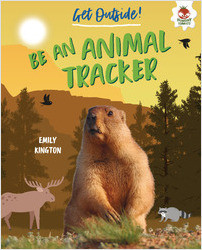 Cover: Be an Animal Tracker