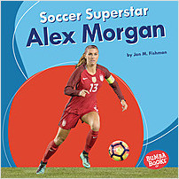 Cover: Soccer Superstar Alex Morgan
