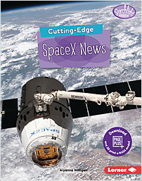 Cover: Cutting-Edge SpaceX News