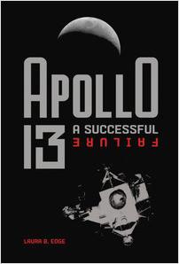 Cover: Apollo 13: A Successful Failure