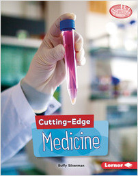 Cover: Cutting-Edge Medicine