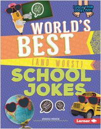 Cover: World's Best (and Worst) School Jokes
