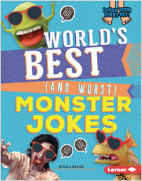 Cover: World's Best (and Worst) Monster Jokes