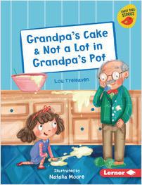 Cover: Grandpa's Cake & Not a Lot in Grandpa's Pot
