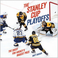 Cover: The Stanley Cup Playoffs: The Quest for Hockey's Biggest Prize