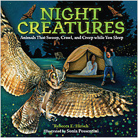 Cover: Night Creatures: Animals That Swoop, Crawl, and Creep while You Sleep