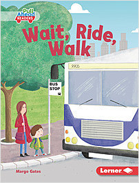 Cover: Wait, Ride, Walk