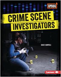 Cover: Crime Scene Investigators