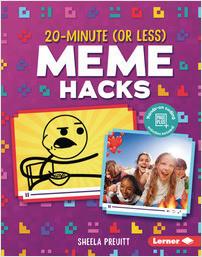 Cover: 20-Minute (Or Less) Meme Hacks