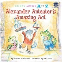Cover: Alexander Anteater's Amazing Act