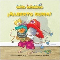 Cover: ¡Alberto suma! (Albert Adds Up!): Adición/Substracción (Adding/Taking Away)