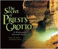 Cover: The Secret of Priest's Grotto: A Holocaust Survival Story