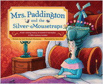Cover: Mrs. Paddington and the Silver Mousetraps: A hair-raising history of women's hairstyles in 18th-century London